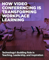 How Video Conferencing is Transforming Workplace Learning