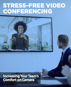 Stress-Free Video Conferencing