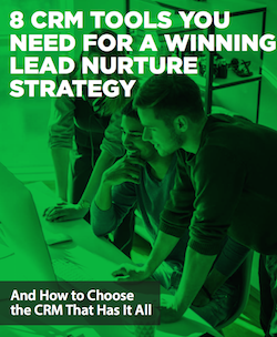 8-crm-tools-you-need-for-a-winning-lead-nurture-strategy