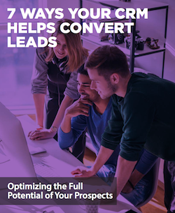 7-ways-your-crm-helps-convert-leads