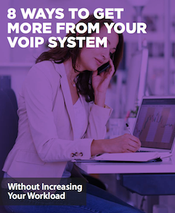8-ways-to-get-more-from-your-voip-system