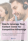 How to Leverage Your Contact Center for Competitive Advantage