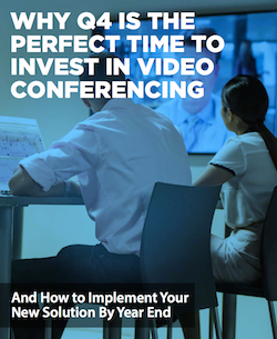 why-q4-is-the-perfect-time-to-invest-in-video-conferencing