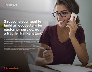 ebook:-three-reasons-you-need-to-build-an-ecosystem-for-customer-service-not-a-fragile-frankenstack-